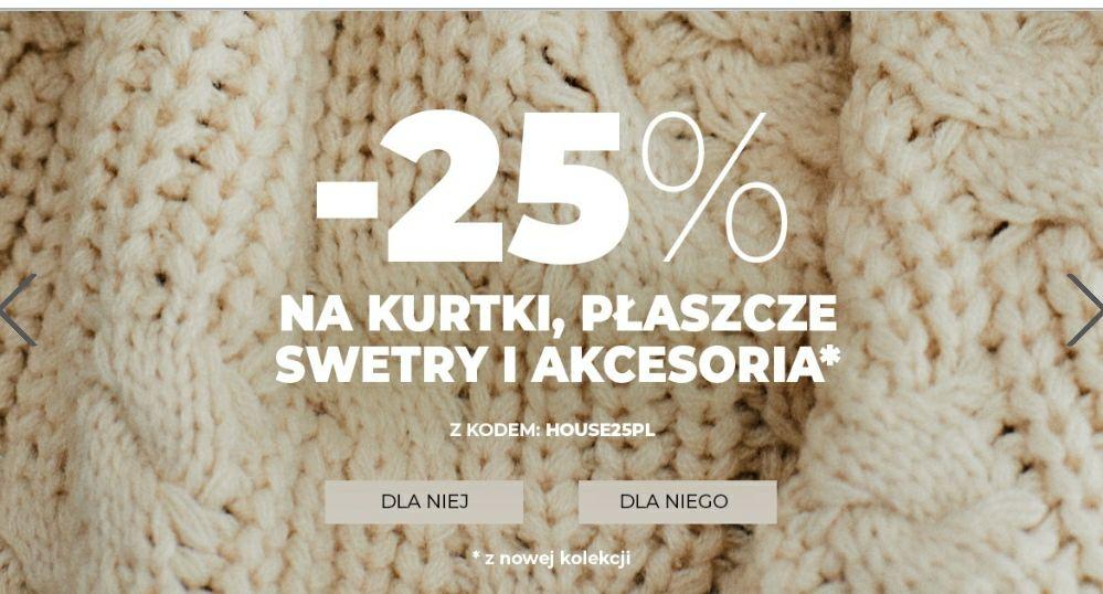 -25% na swetry, kurtki, płaszcze, akcesoria House