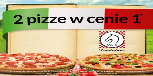 Gusto Dominium: 2 pizze w cenie 1