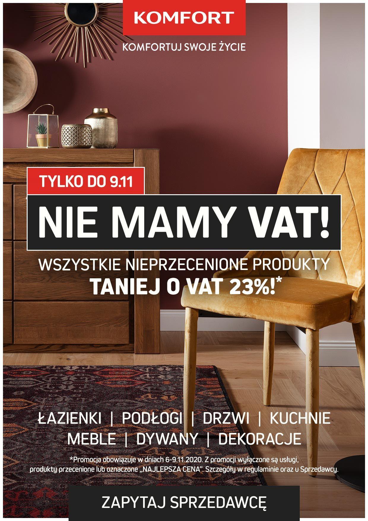Komfort taniej o VAT wszytko! -18,7% 6-9.11.2020