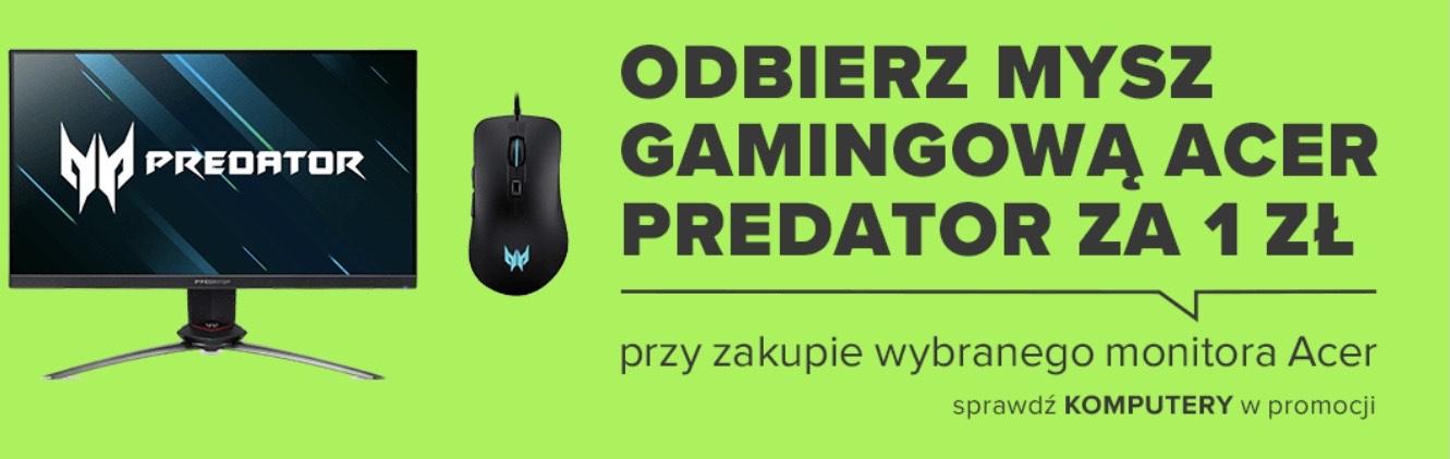 Kup Monitor Acer Predator i odbierz mysz gamingową za 1zl