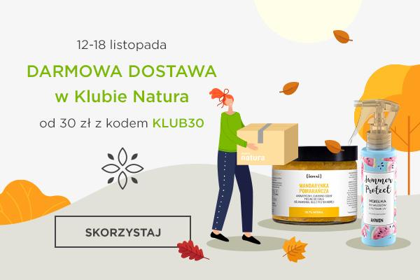Darmowa dostawa w Klubie Natura przy zakupach za min. 30 zł