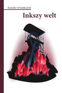Antologia opowiadań (ebook) Inkszy Welt do pobrania za darmo