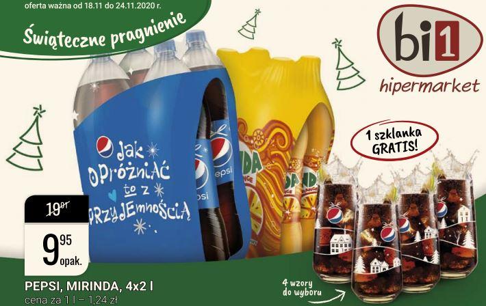 Pepsi, Mirinda 4x2L + szklanka gratis, hipermarket bi1 od 18.listopada