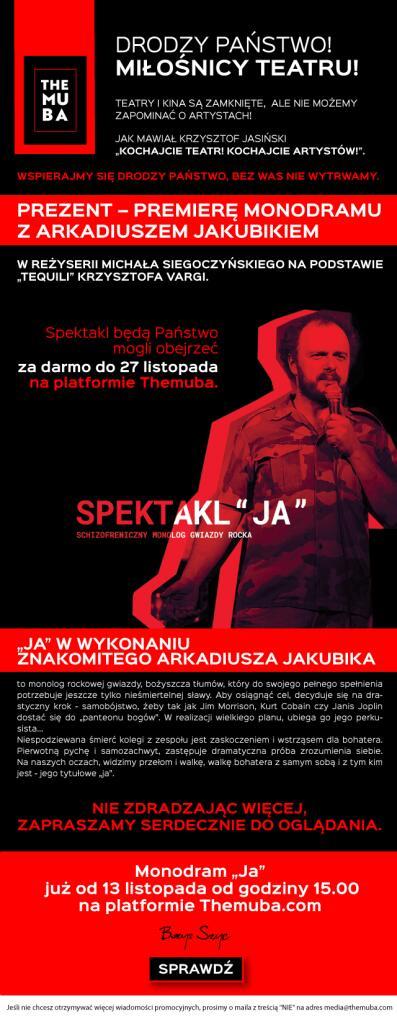 "Monodram ""Ja"" w wykonaniu Arkadiusza Jakubika"