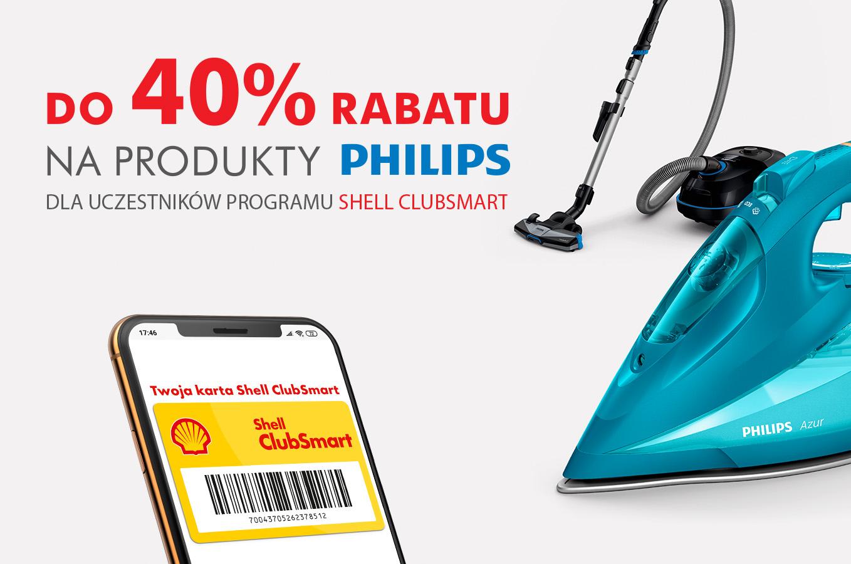 do 40% rabatu na produkty marki Philips* do transakcji z kartą Shell ClubSmart.