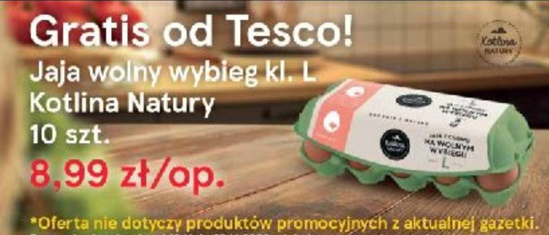 Tesco jaja 10 szt. gratis przy zakupie za min 25 zł. produktów z lady tradycyjnej spoza gazetki