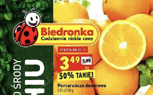 Pomarańcze 3,49/kg Biedronka