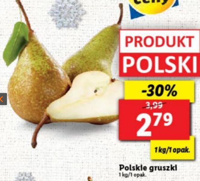 Polskie gruszki 2,79zł - 1kg/1 opak. - Lidl