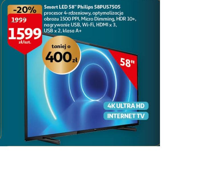 TV Philips 58PUS7505 oraz Samsung 65TU7172 w Auchan