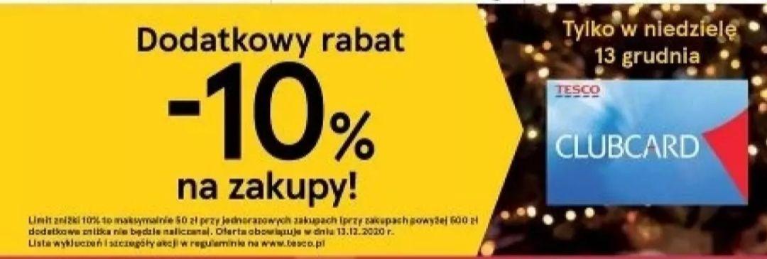 10% rabatu na zakupy w Tesco w niedzielę 13 grudnia, dodatkowo 30% na F&F 10-15 grudnia