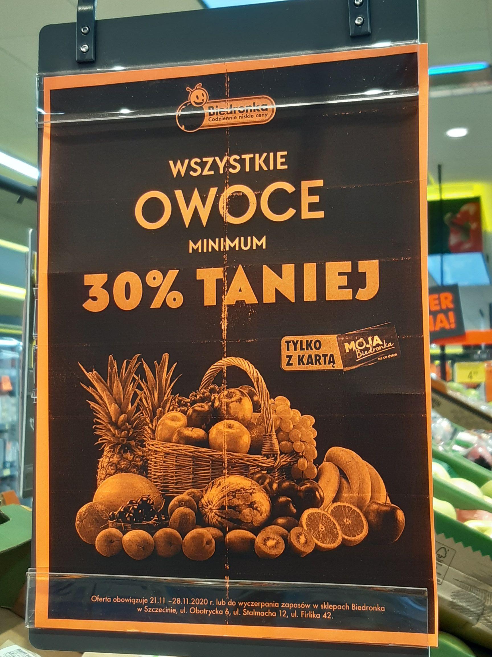 Wszystkie owoce minimum 30% taniej trzy lokalizacje Szczecin Biedronka