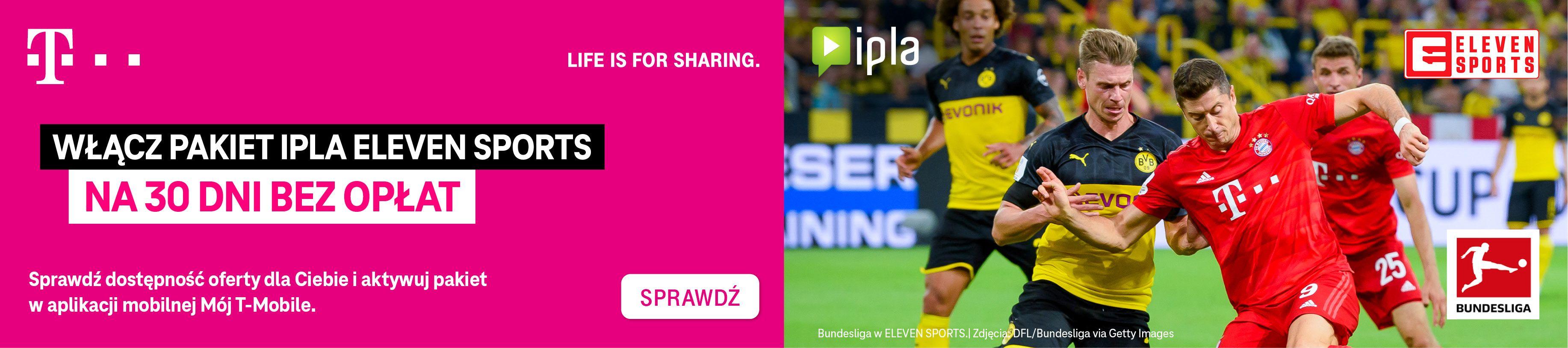 Ipla Eleven Sports od T-Mobile za 0zł na 30 dni