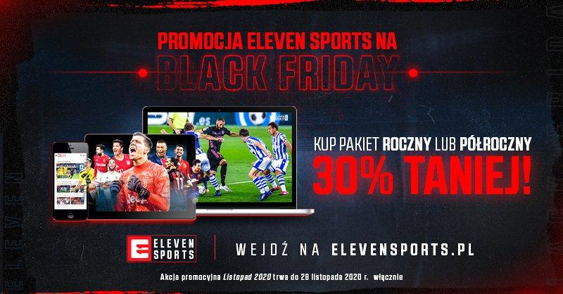 Pakiety Eleven Sports -30% na Black Friday