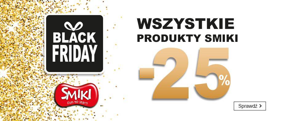 Black Friday w Smyku - Wszystkie produkty firmy Smiki: -25% taniej