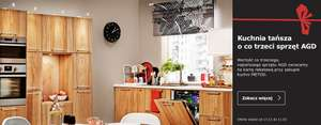 Kuchnia Ikea Metod - co trzeci sprzęt AGD gratis @ Ikea