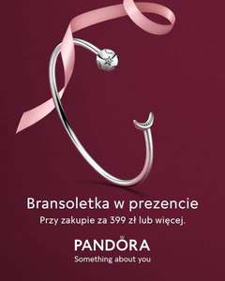 Zrób zakupy za 399 otrzymaj bransoletkę o wartości 319zl za darmo PANDORA