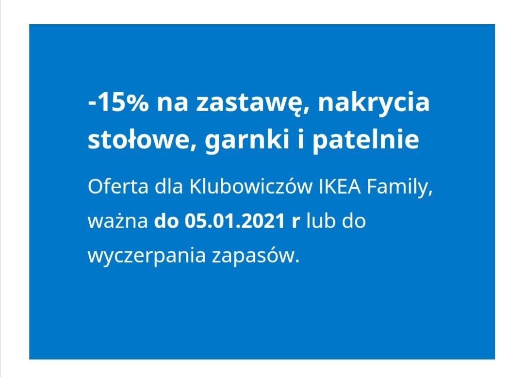IKEA - 15% na zastawę, nakrycia stołowe, garnki i patelnie