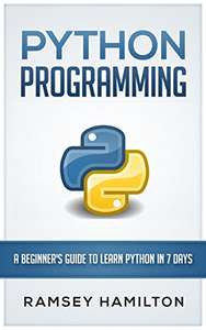 Python: Programming: A beginner's guide to learn python in 7 days - ZA DARMO Ebook