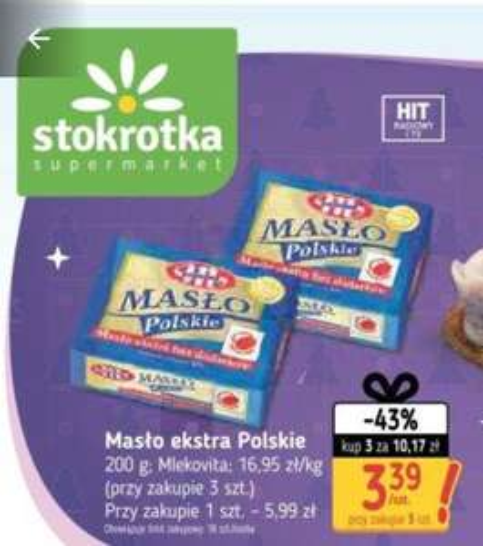 Masło extra polskie za 3,39 przy zakupie 3 sztuk w stokrotce