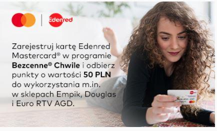 50zł w punktach za rejestrację nowej karty Edenred w programie Mastercard Bezcenne Chwile