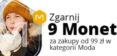 +9 Monet przy zakupach od 99 zł w kategorii Moda na Allegro (kat. Odzież, Obuwie, Dodatki, Biżuteria i Zegarki oraz Dziecko - Odzież/Obuwie)