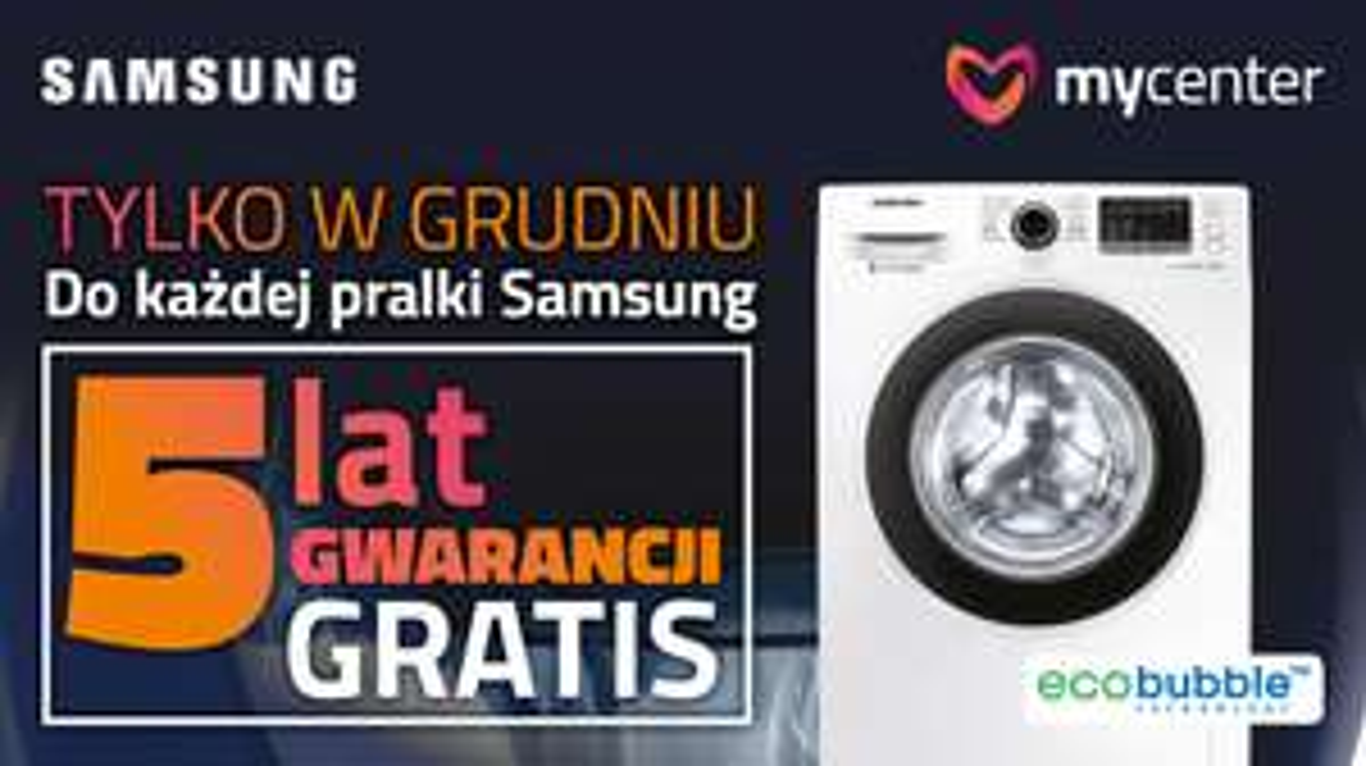 5 lat gwarancji na pralki Samsung @MyCenter