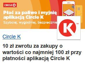 CircleK w Visaoferty - 10 zł zwrotu przy płatności min. 100 zł aplikacją