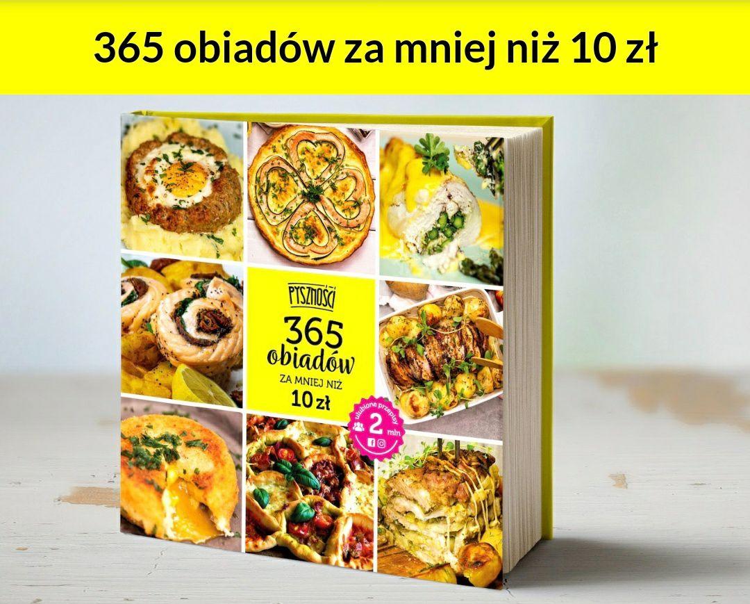 """Książka kucharska """"365 obiadów za mniej niż 10 zł"""""""