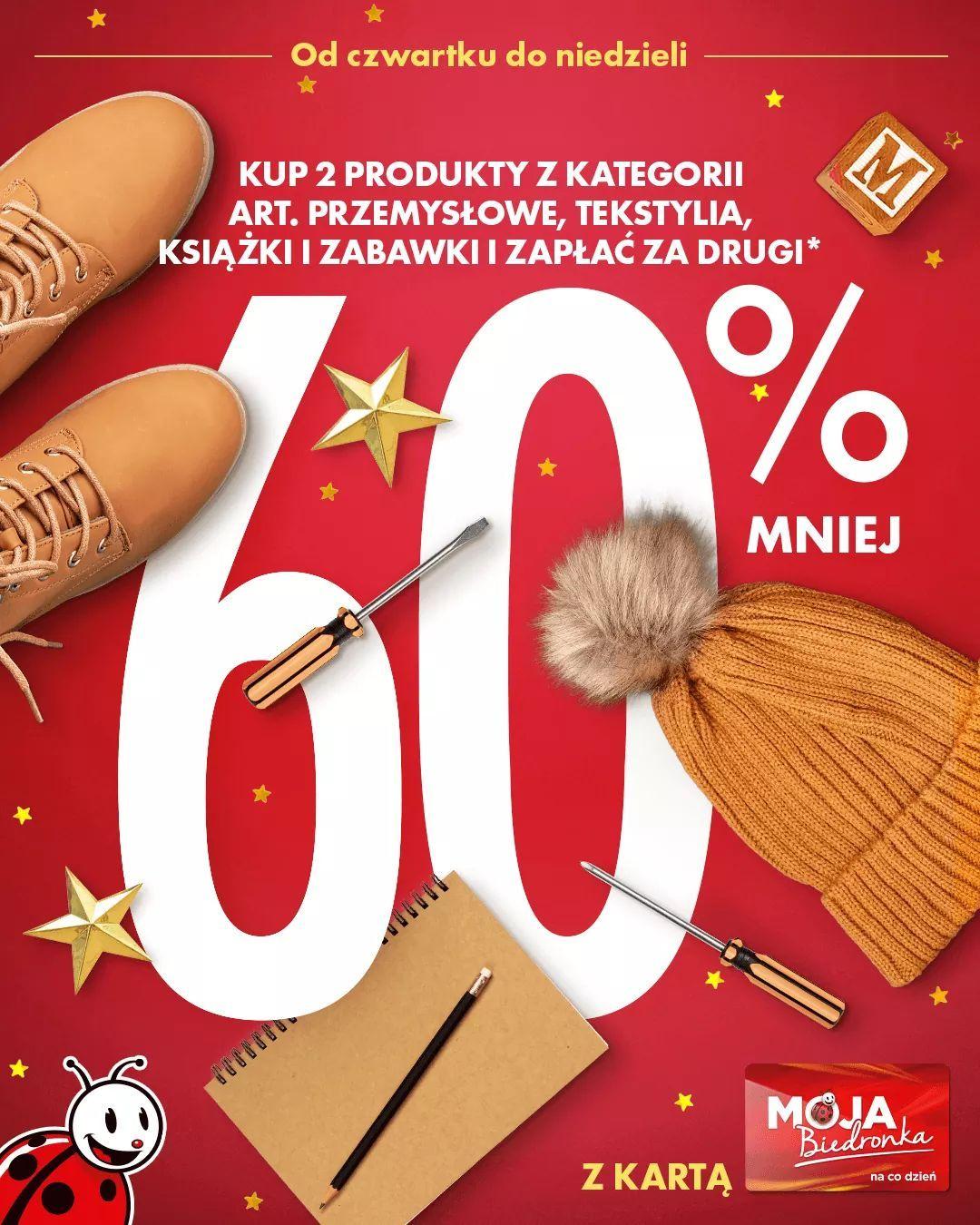 Z kartą moja Biedronka - 60% na drugi tańszy produkt z kategori przemysłowe, książki, tekstylia i zabawki.