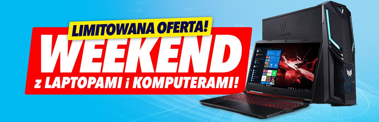 Weekend z PC i Laptopami @ Media Expert