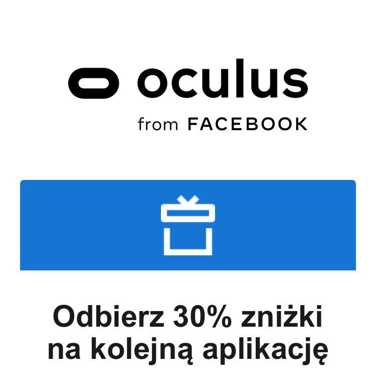 Zniżka 30% na następny zakup w Oculus Store