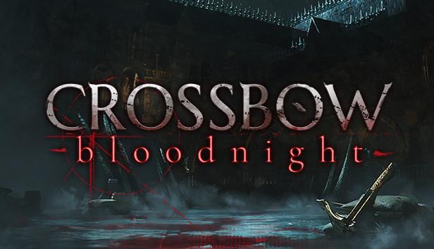 CROSSBOW: Bloodnight - 33% - najtaniej w historii. Ocena 92% na Steamie