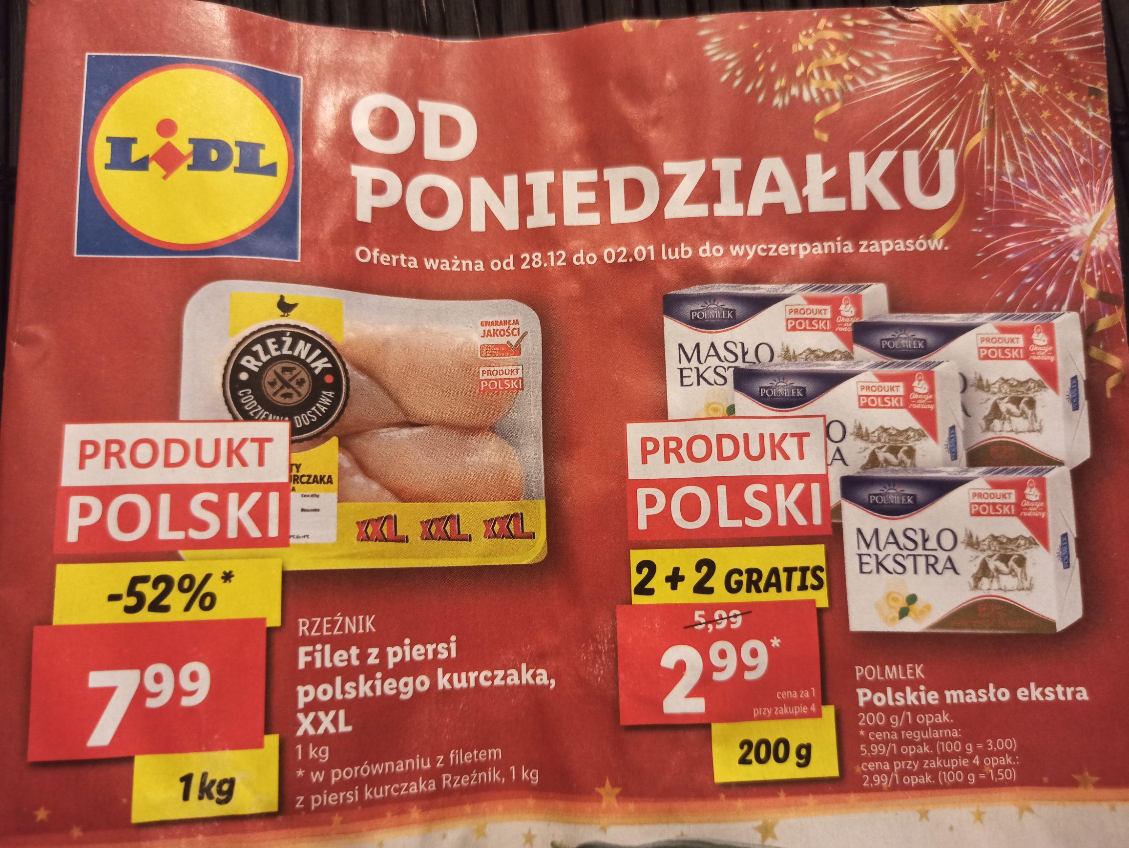 Masło Polmlek 2.99 za kostkę 200 gramów przy zakupie 4 sztuk. Filet z kurczaka 7.99 kg. Lidl