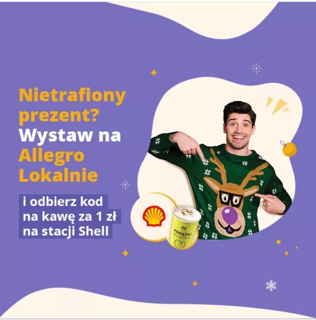 Wystaw na Allegro Lokalnie a otrzymasz kawę za 1zł na Shell