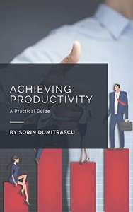 ZA DARMO Kindle Edition: Achieving Productivity, Critical Thinking , Building Trust, Anger Management, Managing Workplace Conflicts etc