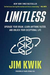 Limitless: Upgrade Your Brain, Learn Anything Faster, and Unlock Your Exceptional Life (Kindle ebook)