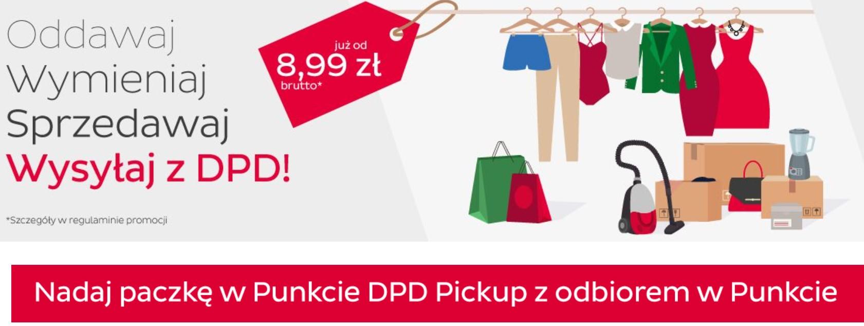 Paczka DPD Pickup z odbiorem i nadaniem w punkcie za 8,99zl