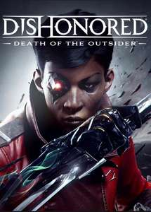 DISHONORED: DEATH OF THE OUTSIDER PC/Steam