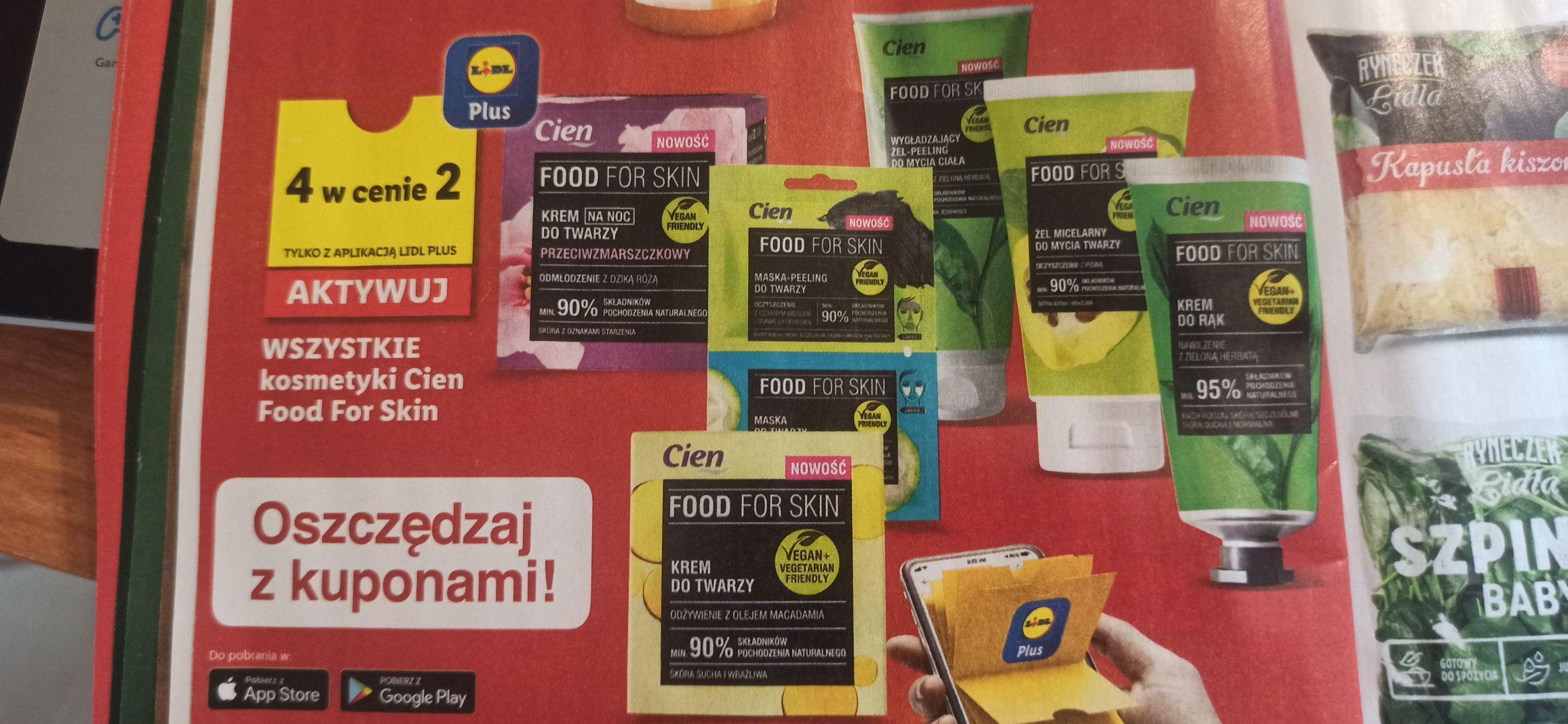 Wszystkie kosmetyki marki Cien food for Skin 4 w cenie 2. Lidl