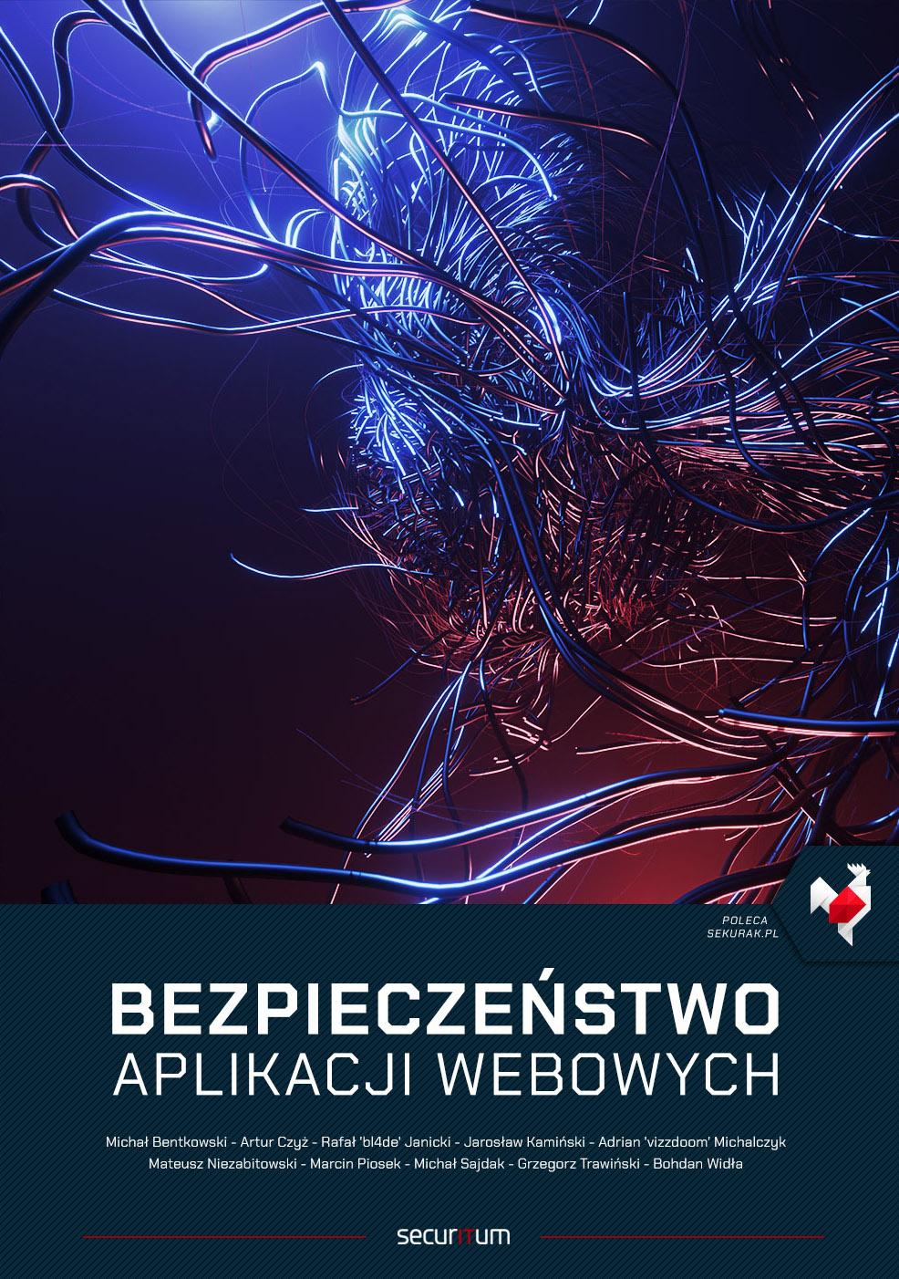Bezpieczeństwo aplikacji webowych (pdf/epub/mobi) - ebook od Sekurak