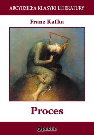 Proces - Franz Kafka (darmowy e-book)