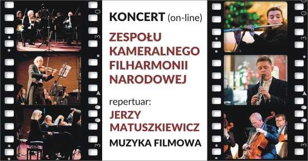"""""""Jerzy Matuszkiewicz.Mistrz muzycznych krajobrazów."""" Muzyka filmowa online bezpłatny 10 stycznia,niedziela,2021 18:00"""