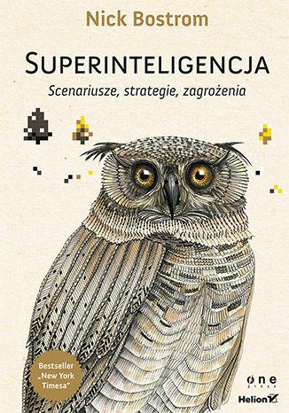 Superinteligencja. Scenariusze, strategie, zagrożenia (ebook)