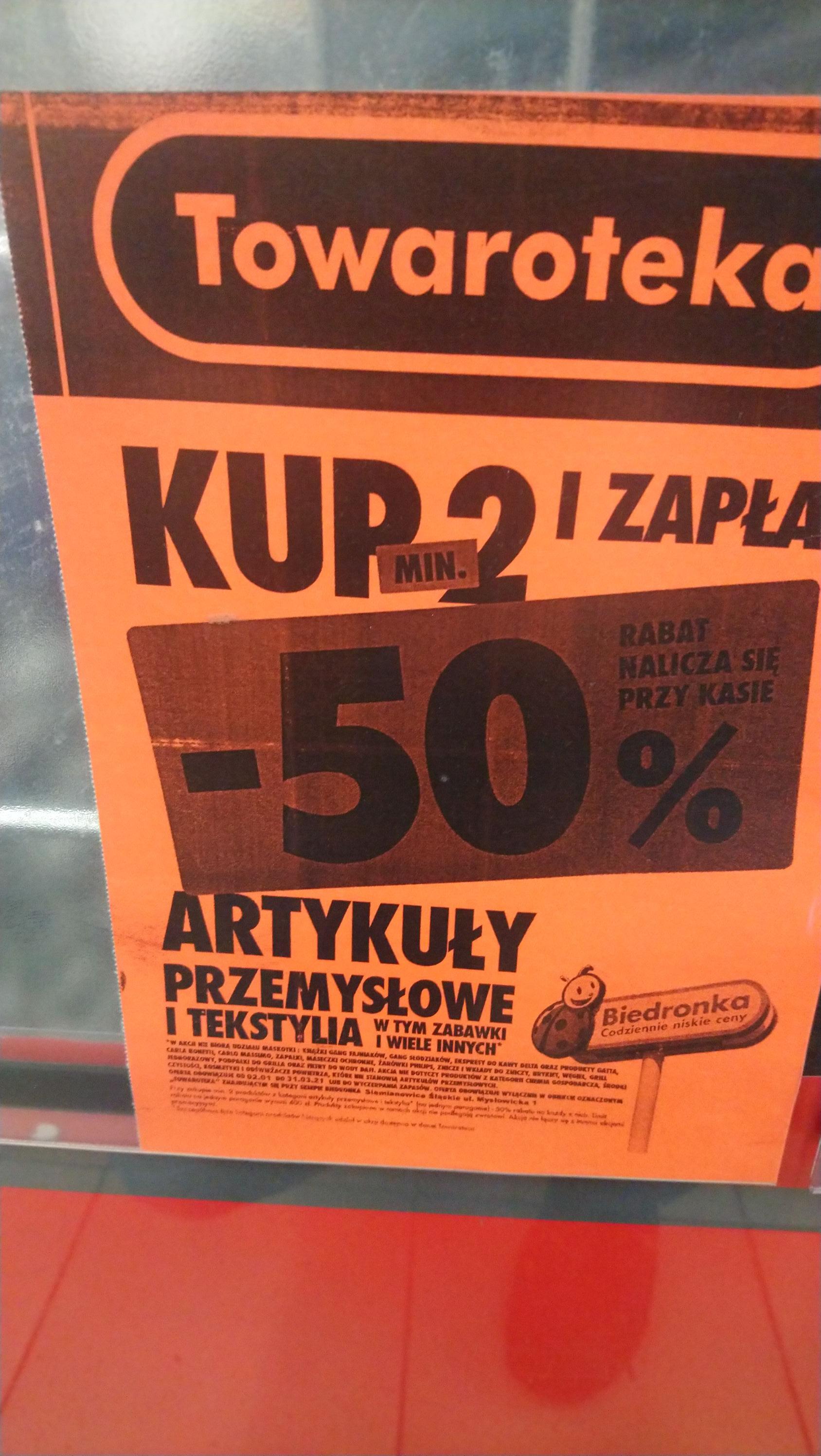 Kup minimum 2 produkty przemysłowe, tekstylne, zabawki i zapłać - 50% na każdy z nich Biedronka Towaroteka Siemianowice Śl, Mysłowicka