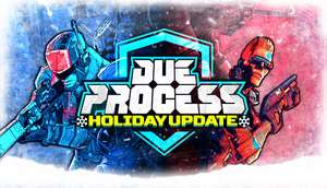 Due Process -50% Steam