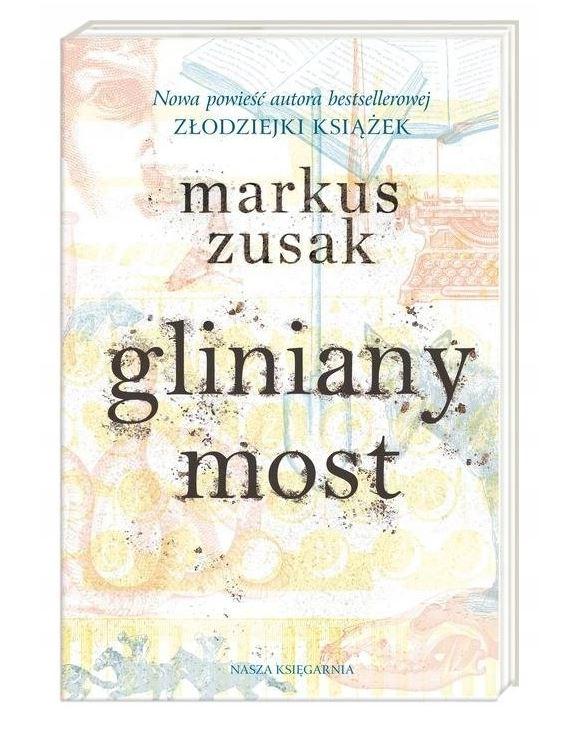 książka Gliniany Most - Markus Zusak