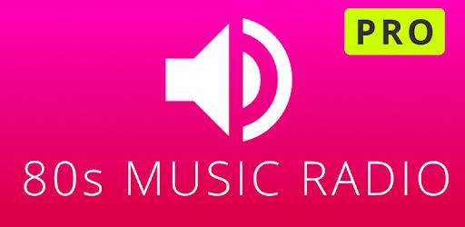 80s Music Radio Pro (Android App - Google Play)
