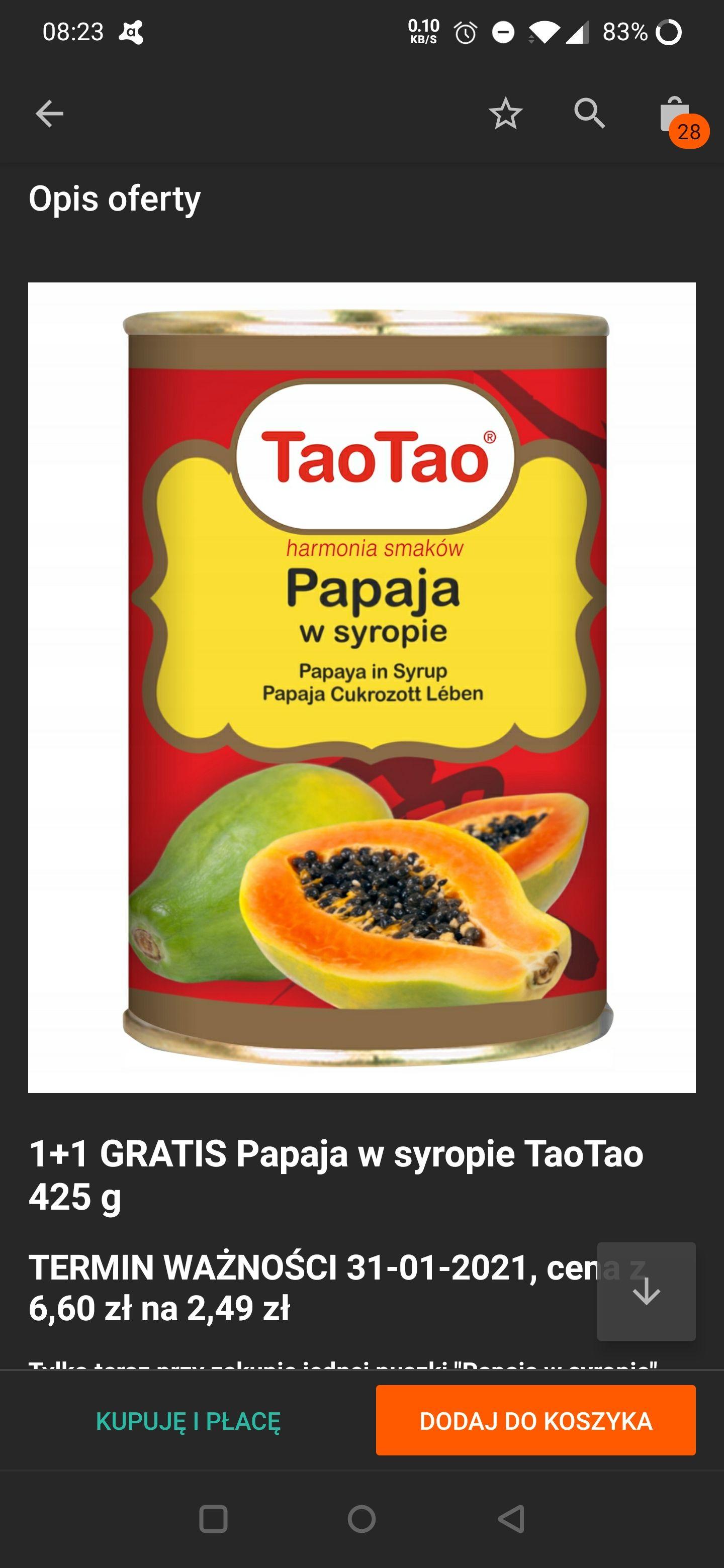 Papaja w syropie za 2,49 PLN 1+1 gratis termin ważności 31.01.2021