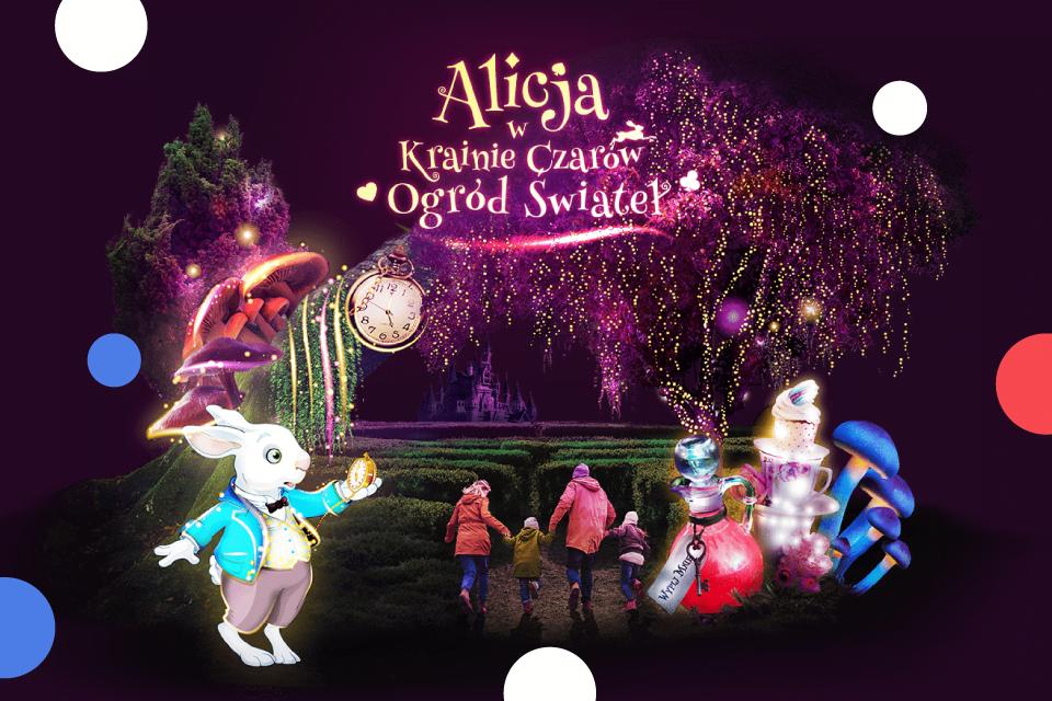 """Darmowe wejście dla 10 osób dziennie na wystawę """"Alicja w krainie czarów-Ogród Świateł"""" [KRAKÓW]"""