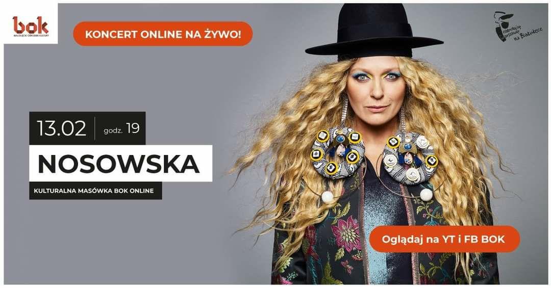 Koncert NOSOWSKA LIVE Za darmo